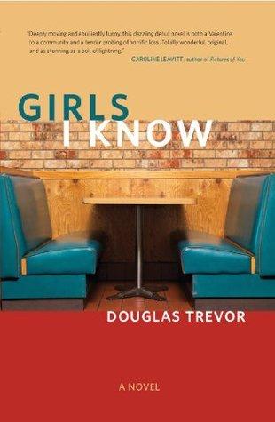 Girls I Know  by  Douglas Trevor