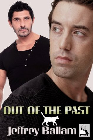 Out of the Past  by  Jeffrey Ballam
