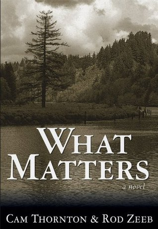 What Matters  by  Cam Thornton