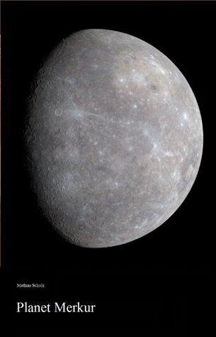 Planet Merkur  by  Mathias Scholz