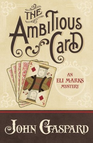 The Ambitious Card John Gaspard