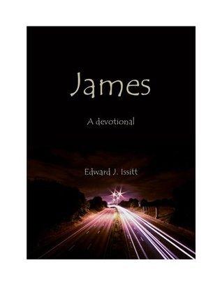 James, A Devotional Edward Issitt