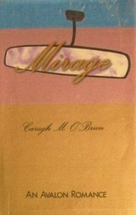 Mirage  by  Caragh M. OBrien