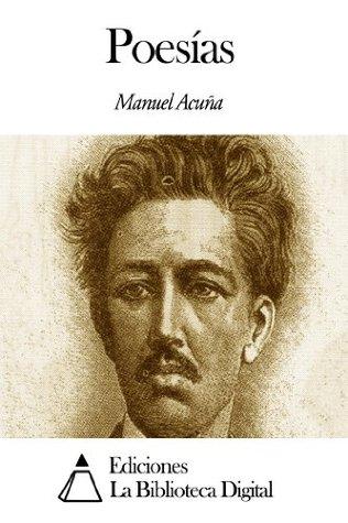 Poesías Manuel Acuña