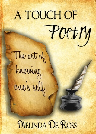 A Touch of Poetry Melinda De Ross
