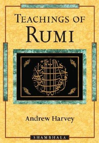 Teachings of Rumi Rumi