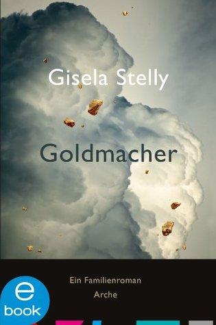 Goldmacher Gisela Stelly