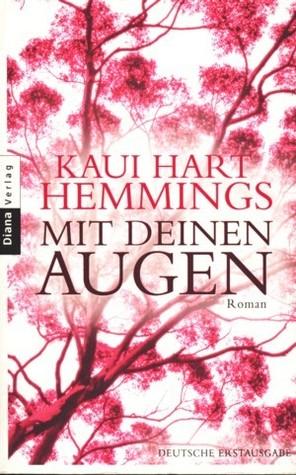 Mit deinen Augen  by  Kaui Hart Hemmings