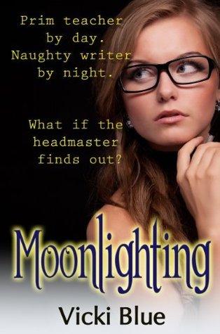 Moonlighting  by  Vicki Blue