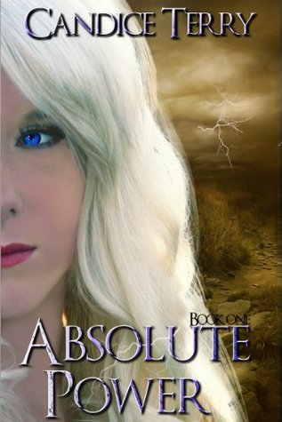 Absolute Power (Absolute Power Series)  by  Candice Terry