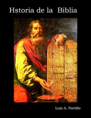 Historia de la  Biblia Luis Portillo