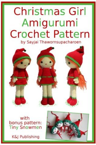 Christmas Girl Amigurumi Crochet Pattern  by  Sayjai
