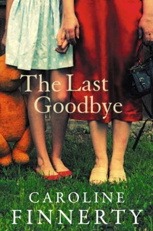The Last Goodbye Caroline Finnerty