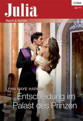 Entscheidung im Palast des Prinzen  by  Lynn Raye Harris