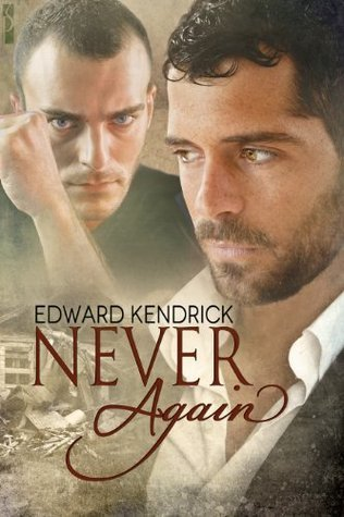 Never Again  by  Edward Kendrick