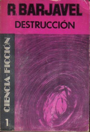 Destrucción René Barjavel