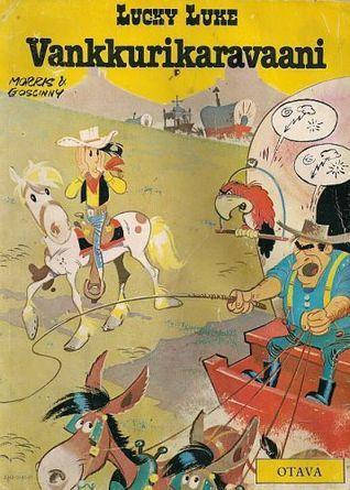 Vankkurikaravaani (Lucky Luke, #21) Morris