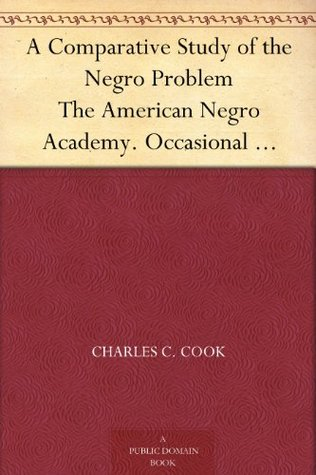The Negro and the Elective Franchise. a Series of Papers and a Sermon  by  Charles C. Cook