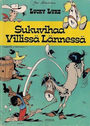 Sukuvihaa Villissä Lännessä (Lucky Luke, #29)  by  Morris