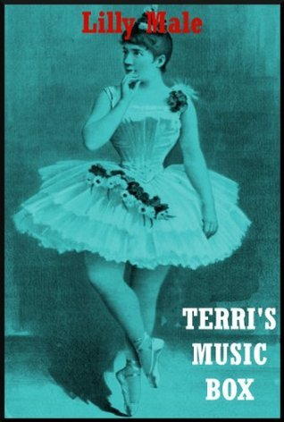 Terris Music Box: A Tale of Horror  by  Lilly Male