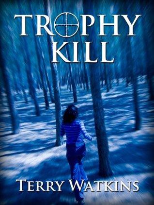 Trophy Kill Terry Watkins