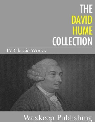 The David Hume Collection: 17 Classic Works  by  David Hume