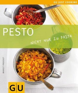 Pesto (GU Just Cooking) Margit Proebst