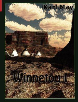 Winnetou I (Best of Karl May) Karl May