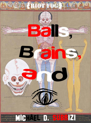 Balls, Brains, and I Michael D. Subrizi