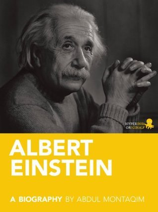 Albert Einstein: A Biography Abdul Montaqim