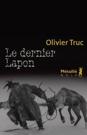 Le Dernier Lapon (Hors collection)  by  Olivier Truc