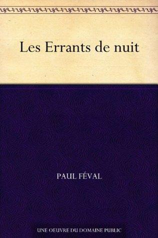 Les Errants de nuit  by  Paul Féval