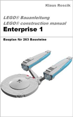 Enterprise 1 - Bauplan für 263 Bausteine - LEGO® Bauanleitung - construction manual  by  Klaus Roscik