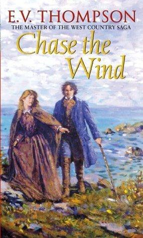 Chase The Wind (Retallick Saga)  by  E.V. Thompson