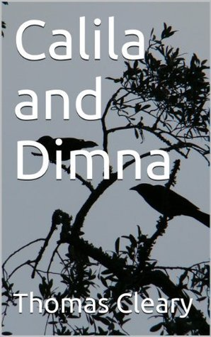 Calila and Dimna  by  Thomas  Cleary
