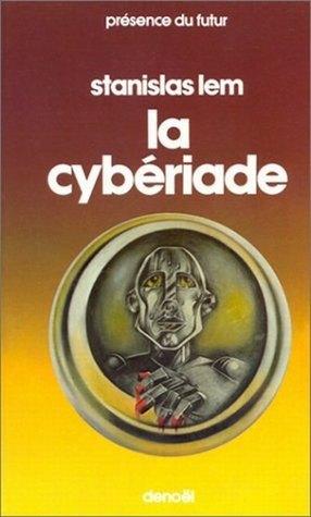 La cybériade Stanisław Lem