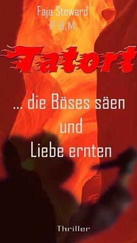 ...Die Böses säen und Liebe ernten. Heike Nocker-Bayer