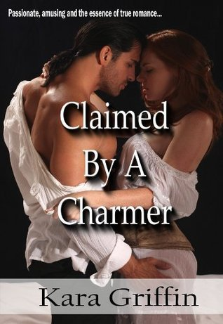 Claimed By A Charmer (Pith Trilogy #2)  by  Kara Griffin