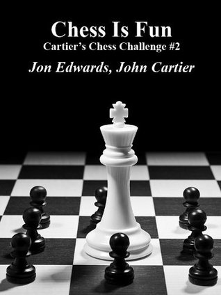 Cartiers Chess Challenge #2 Jon Edwards