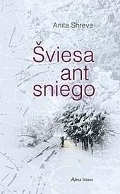 Šviesa ant sniego  by  Anita Shreve