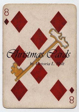Christmas Cards  by  V.L. Holt
