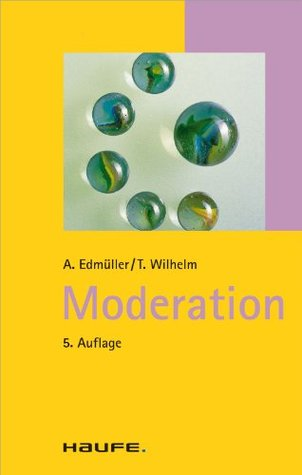 Moderation: TaschenGuide (Haufe TaschenGuide)  by  Andreas Edmüller