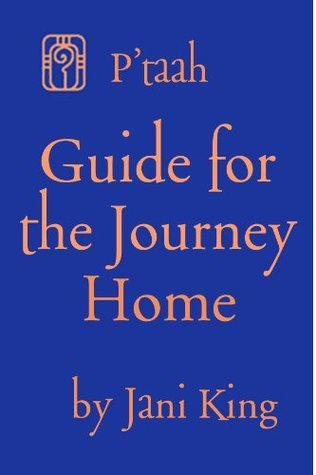 Guide for the Journey Home Jani King