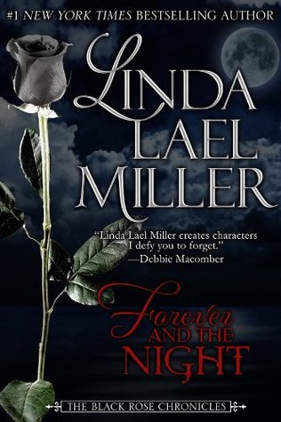 Forever and the Night (Vampire, #1)  by  Linda Lael Miller