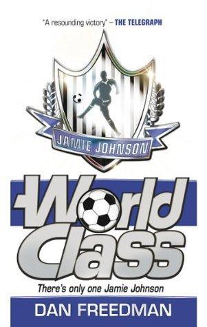 Jamie Johnson 5: World Class Dan Freedman