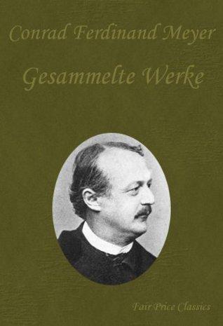 Gesammelte Werke  by  Conrad Ferdinand Meyer