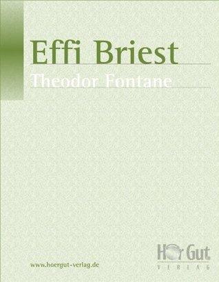 Effi Briest - kommentiert Theodor Fontane