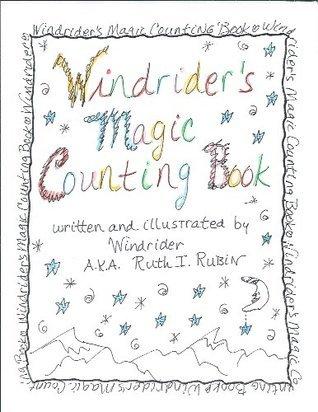 Windriders Magic Counting Book  by  Ruth I. Rubin