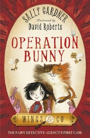 Operation Bunny  by  Sally Gardner