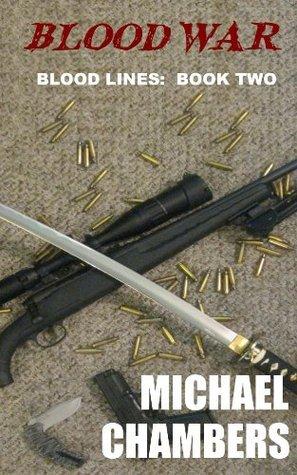 Blood War (Blood Lines #2) Michael   Chambers